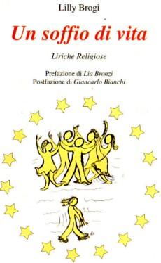 Un soffio di vita - Liriche religiose di Lilly Brogi